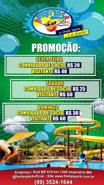 Promoção é aqui no Freitas Park!